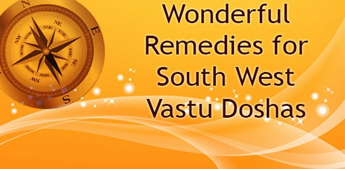 Remedies for South West Vastu Doshas