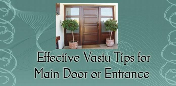 Effective vastu tips for main door or entrance for Home main door vastu