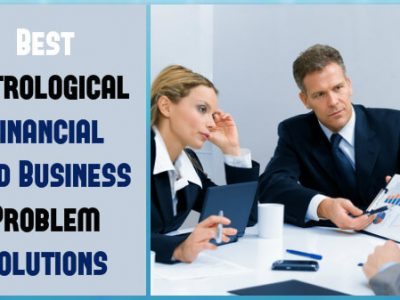 Best Astrologer for Financial and Business Problem Solution