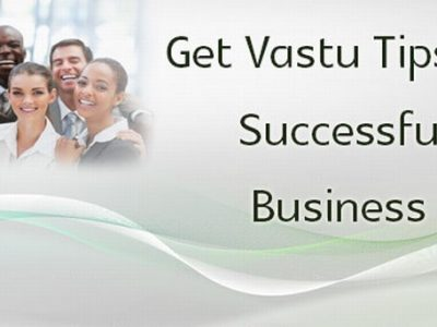 Best Vastu Tips for the Success of your Business