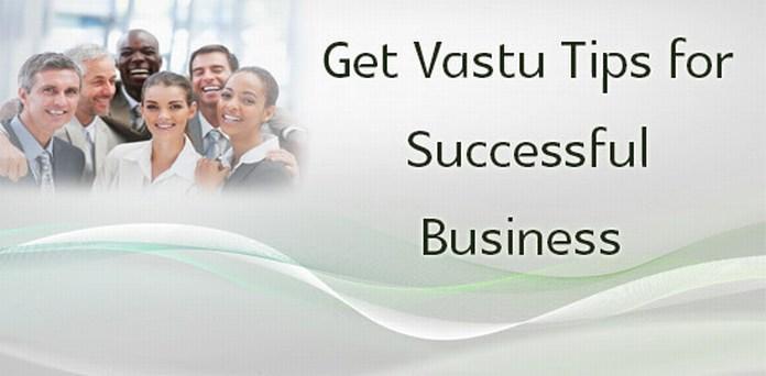 Vastu Tips for Successful Business