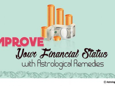 Improve Your Financial Status with Astrological Remedies