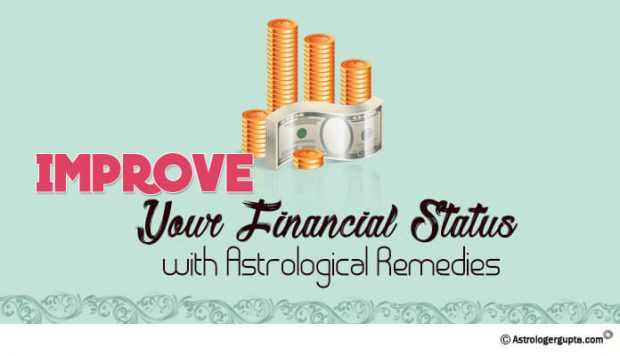 Improve Your Financial Status with Astrological Remedies| Astrologer