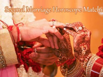 Second Marriage Horoscope Matching | 2nd Spouse Astrology Predictions