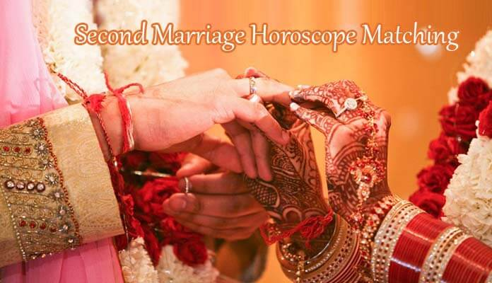 Second Marriage Horoscope Matching, 2nd Spouse vedic Astrology Predictions, remarriage