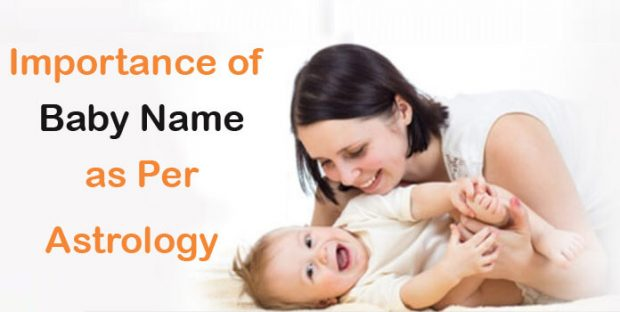 Importance of Baby Name as Per Astrology