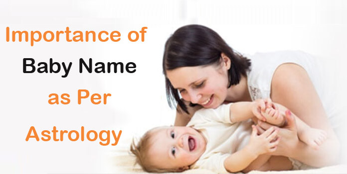 Baby Name as Per Indian Vedic Astrology, Child Name By Rashi, numerology