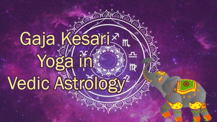 Gaja Kesari Yoga in Vedic Astrology