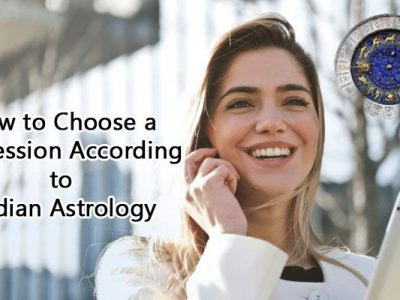 How to Choose a Profession According to Indian Astrology