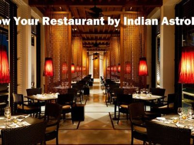 Grow Your Restaurant Today by Indian Astrology – Restaurant Vastu Consultant