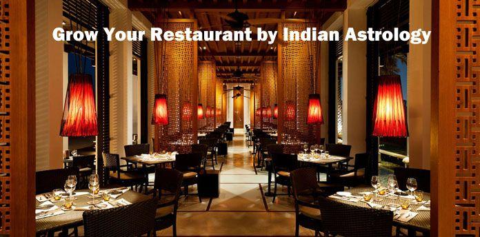 Grow Your Restaurant by Indian Astrology - Restaurant Vastu Consultant