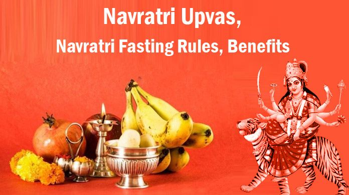 Navratri Upvas, Navratri Fasting Rules, Benefits Navratri Fast