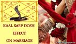 Kaal Sarp Dosh Effect on Marriage
