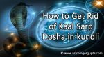 How to Get Rid of Kaal Sarp Dosha in Horoscope, kundli