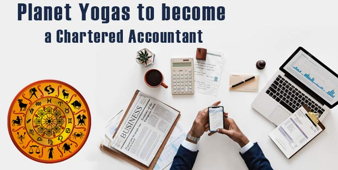 Chartered Accountant Yogas in Kundli - Planet Combination for CA, Horoscope Astrology