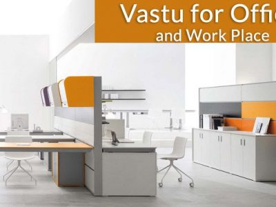 Office Vastu – Vastu Shastra for Office and Work Place