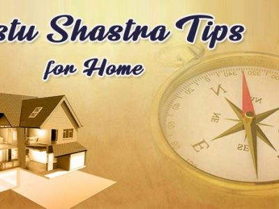 Vastu Shastra Tips for Perfect Home – Vastu for House