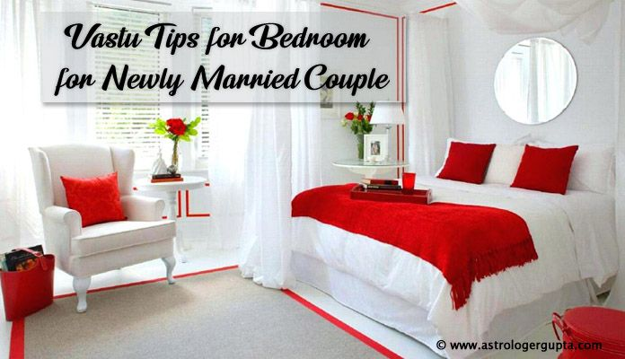 Vastu Shastra Tips for Bedroom for Newly Married Couple