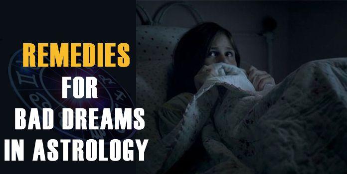 Astrology Remedies for Bad Dreams - Vastu Remedy Nightmares