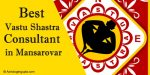 Best Vastu Shastra Consultant in Mansarovar, Jaipur - Vastu shastra Expert Mansarovar