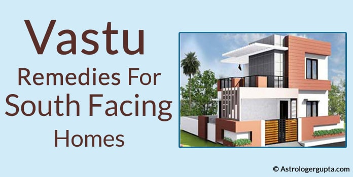 Vastu Remedies For South Facing Homes, Vastu Tips