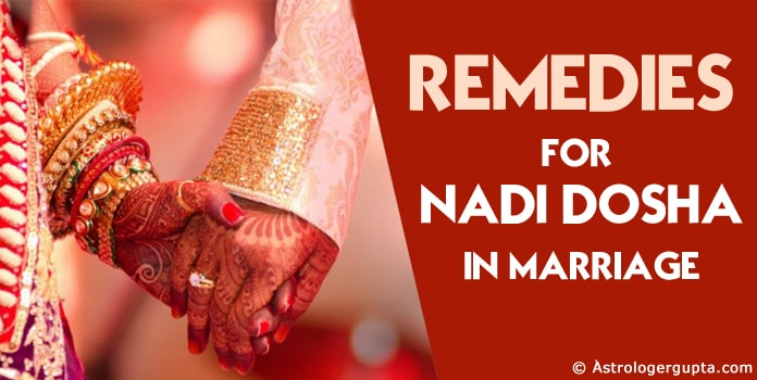 Nadi Dosha Remedies - Nadi Dosha in Marriage